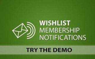 Wishlist Membership Notifications Demo